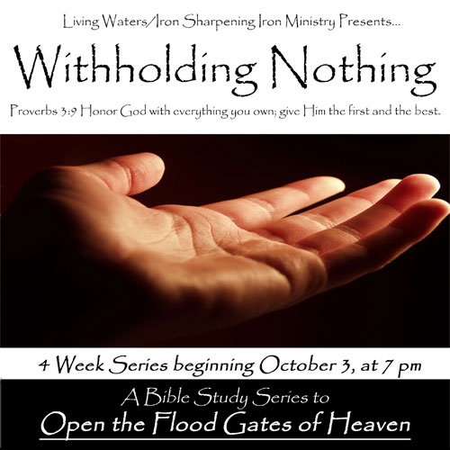 Withholding Nothing Bible Study Series starts on October 3rd