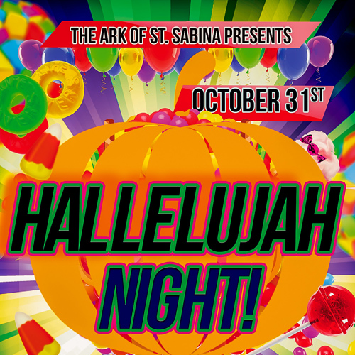 Hallelujah Night at the ARK of Saint Sabina on October, 31, 2017