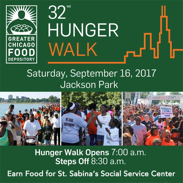 2017 Annual Hunger Walk for Greater Chicago Food Depository. Earn Food for St. Sabina's Catholic Charities Social Service Center