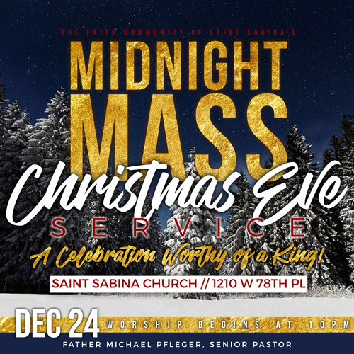 Christmas Eve Service - Midnight Mass: A Celebration Worthy of a King! Worship begins December 24th at 10pm