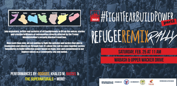 #FightFearBuildPower Refugee Remix Rally - Saturday, February 25, 2017