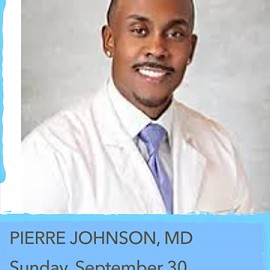 Pierre Johnson, MD, Education Sunday Speaker