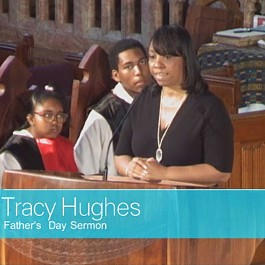 Tracy Hughes - Father's Day Sermon